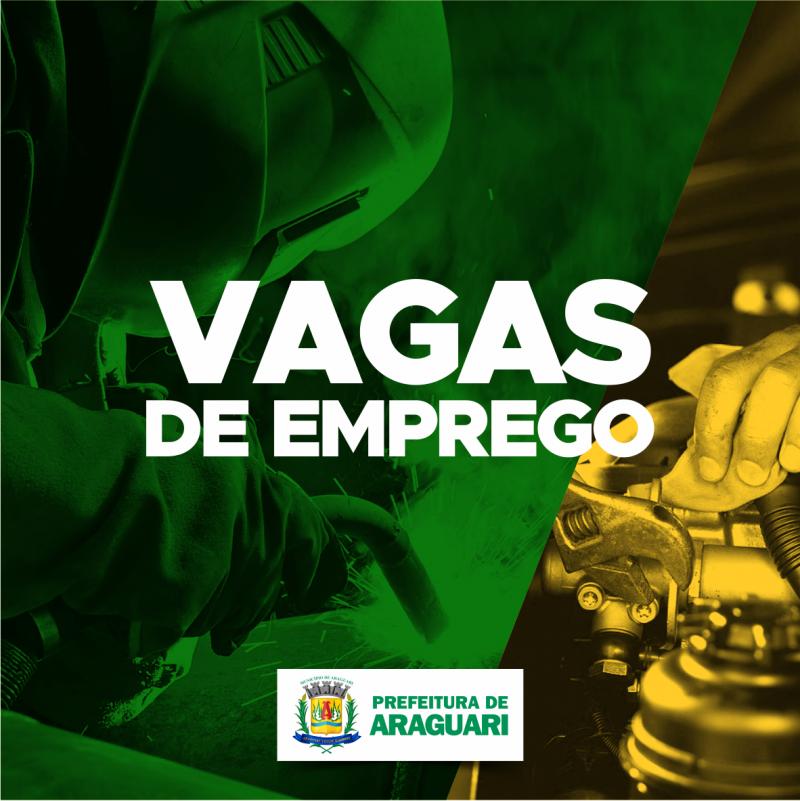 A SECRETARIA DE GABINETE DE ARAGUARI INFORMA AS VAGAS DE EMPREGOS E SERVIÇOS DO SINE DE ARAGUARI.